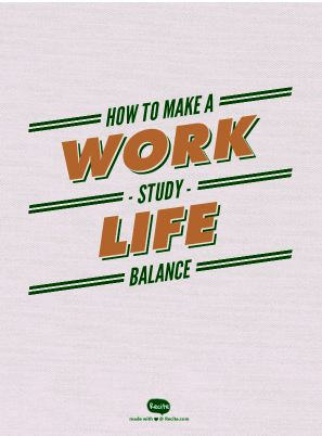 How to achieve a work / study / life balance when you're juggling everything